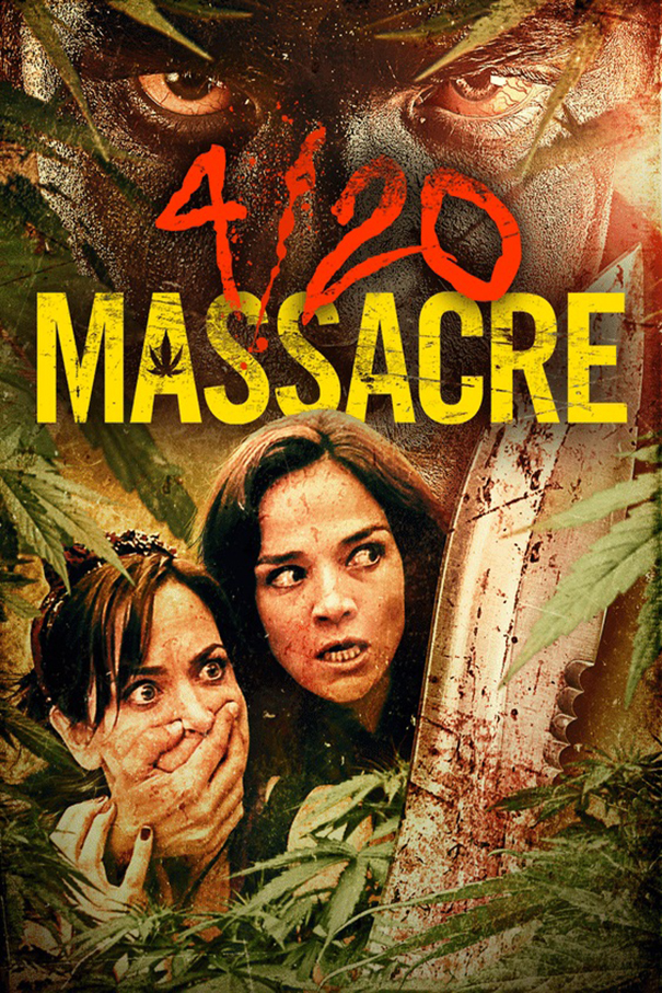 4/20 Massacre [2018 USA Movie] Comedy, Horror