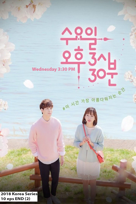 Wednesday 3:30 PM [2017 Korea Series] 10 eps END (2)