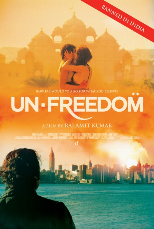 Unfreedom [2015 India & USA Movie] Crime, Drama, Romance, Thriller
