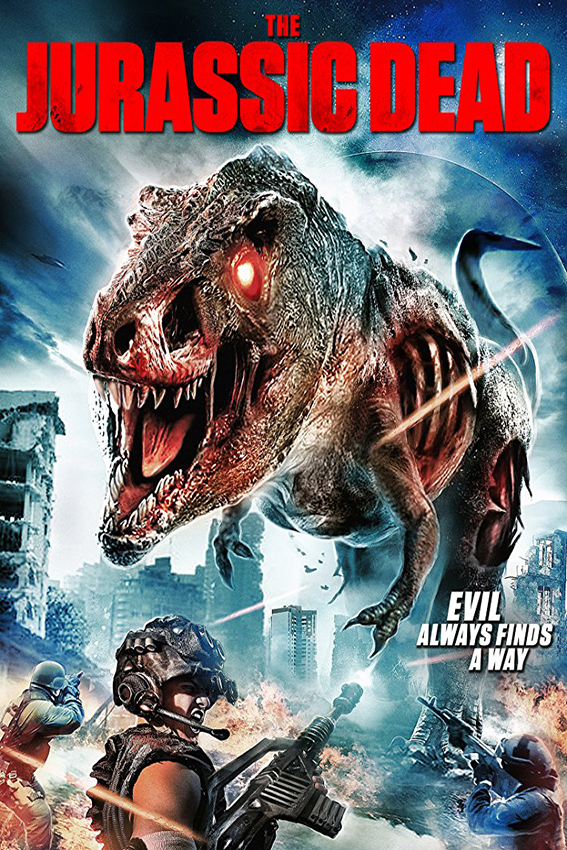 The Jurassic Dead [2018 USA Movie] Action, Horror, Sci Fi