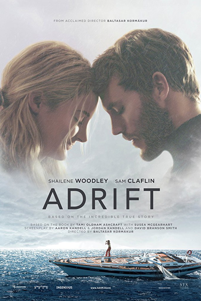 Adrift [2018 USA, Hong Kong and Iceland Movie]  Action, Adventure, Romance, Thriller, True Story