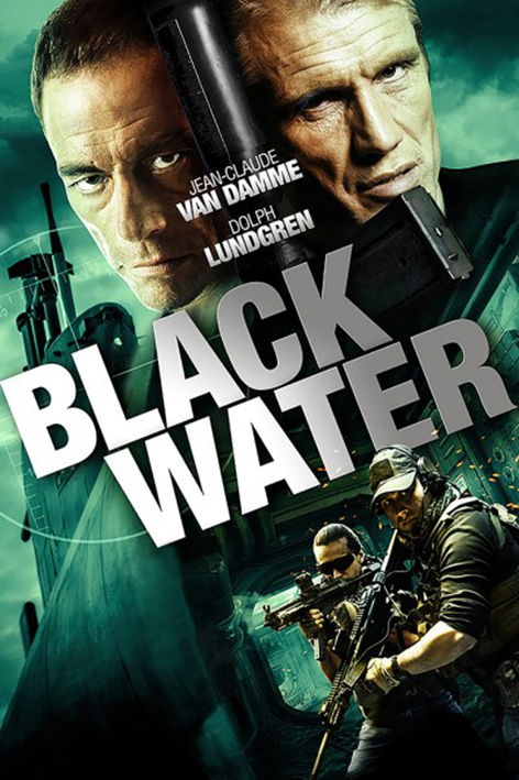 Black Water [2018 Canada Movie] Action, Thriller