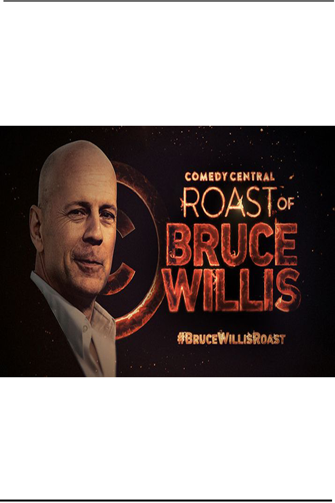 Comedy Central Roast of Bruce Willis [2018 USA Movie]  Comedy