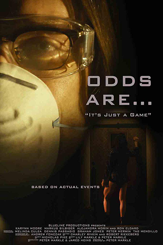 Odds Are [2018 USA Movie] Thriller, True Story