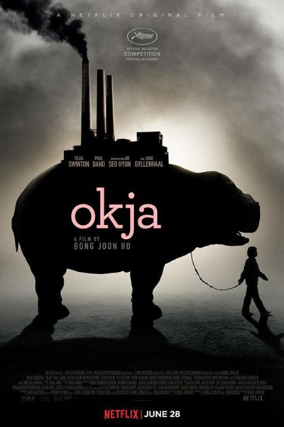 Okja [2017 USA & Korea Movie] Action, Adventure, Drama, Sci Fi