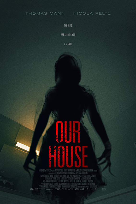 Our House [2018 USA, Germany, Canada Movie] Drama, Horror, Thriller