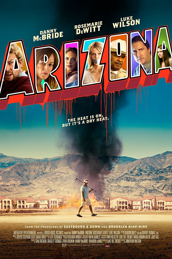 Arizona [2018 USA Movie] Comedy, Thriller