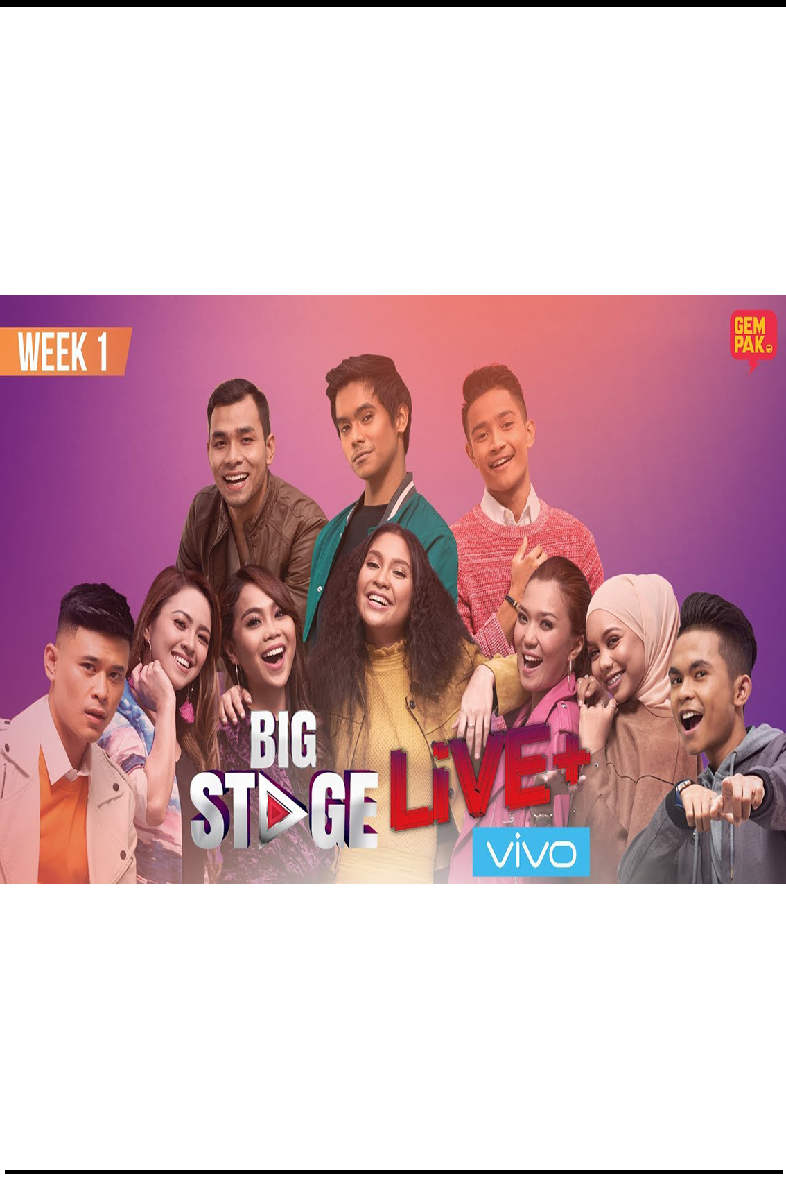 Big Stage [2018 Malaysia Series]  8 eps END
