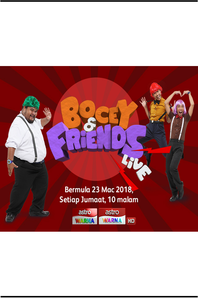 Bocey & Friends Live [2018 Malaysia Series] 8 eps END