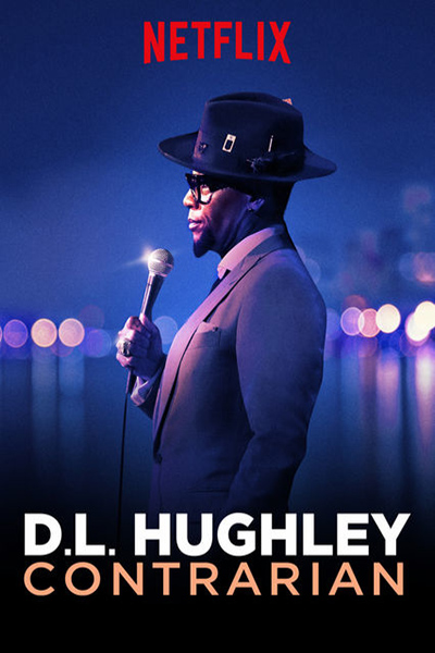 D.L. Hughley: Contrarian [2018 USA Show] Comedy, Stand Up