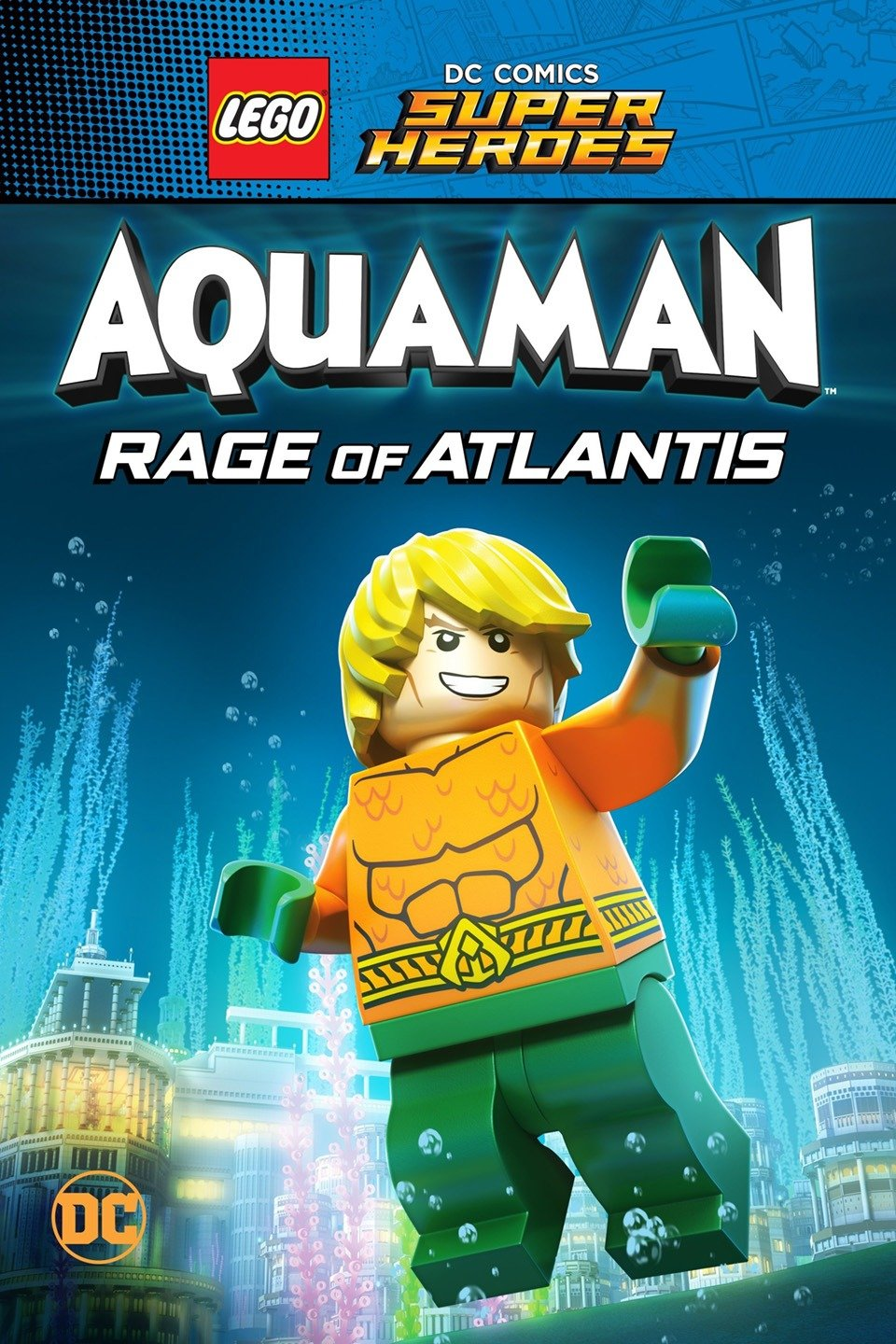 LEGO DC Super Heroes – Aquaman: Rage Of Atlantis [2018 USA Movie] Animation