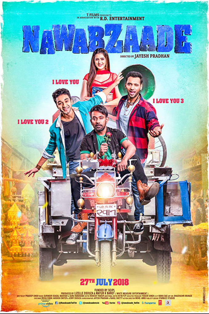 Nawabzaade [2018 India Movie] Hindi, Comedy, Romance