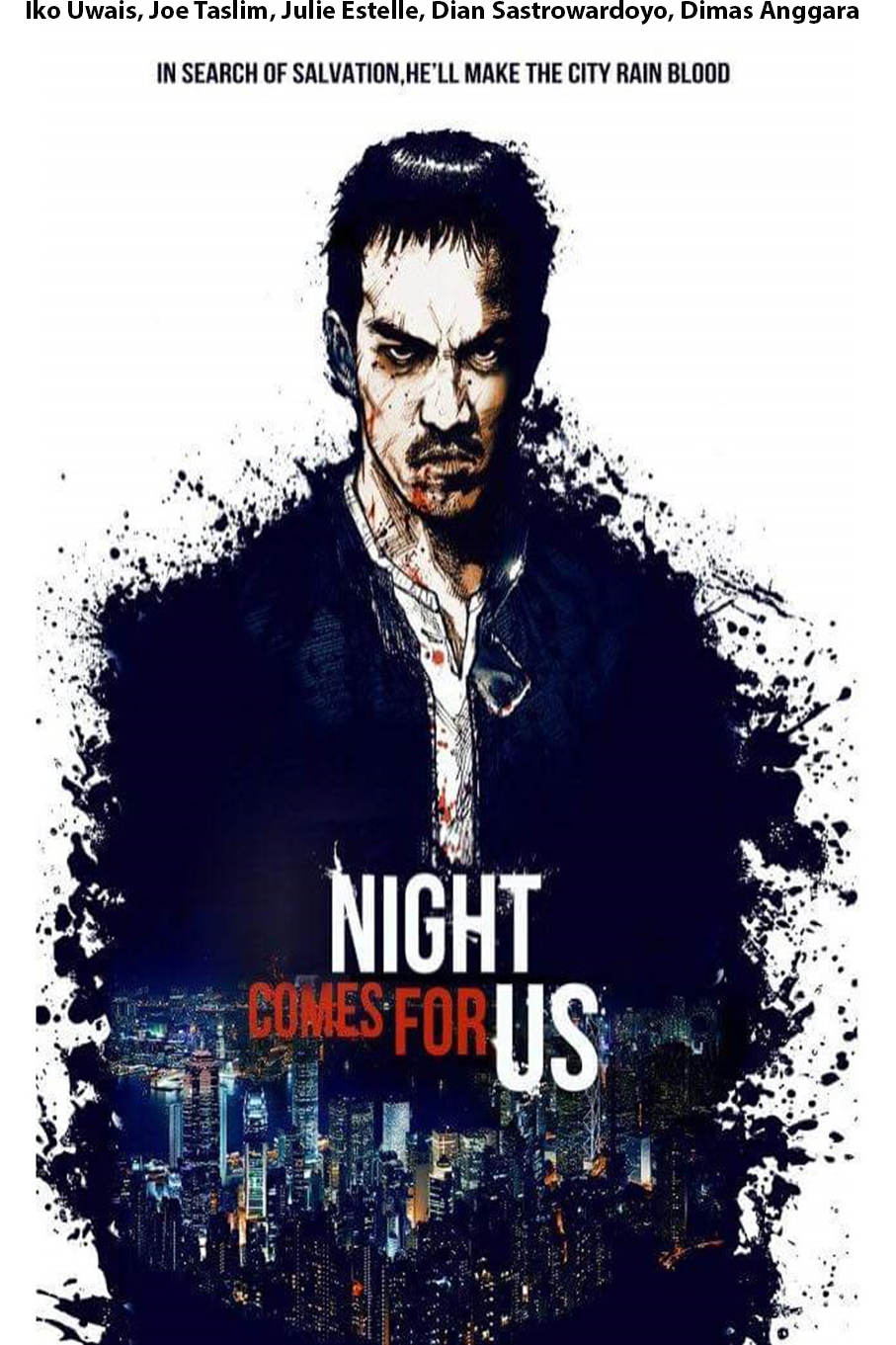 The Night Comes For Us [2018 Indonesia Movie] Action, Crime, Thriller