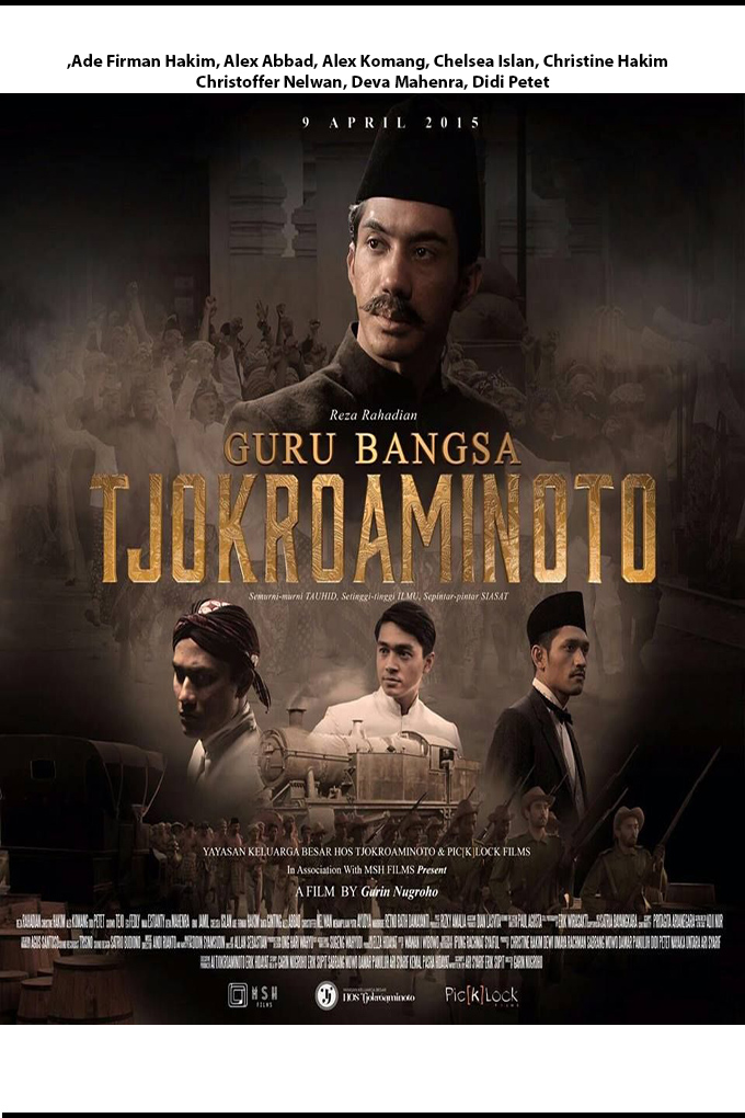 Guru Bangsa: Tjokroaminoto [2015 Indonesia Movie] Drama, History
