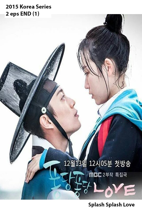 Splash Splash Love [2015 South Korea Series] 2 eps END Fantasy, Romance, History