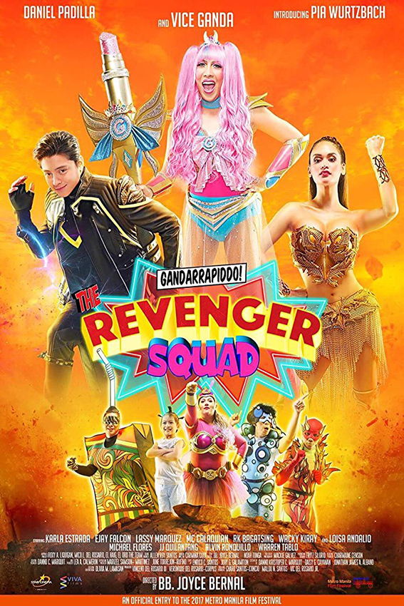 Gandarrapiddo!: The Revenger Squad [2017 Philippines Movie] Comedy