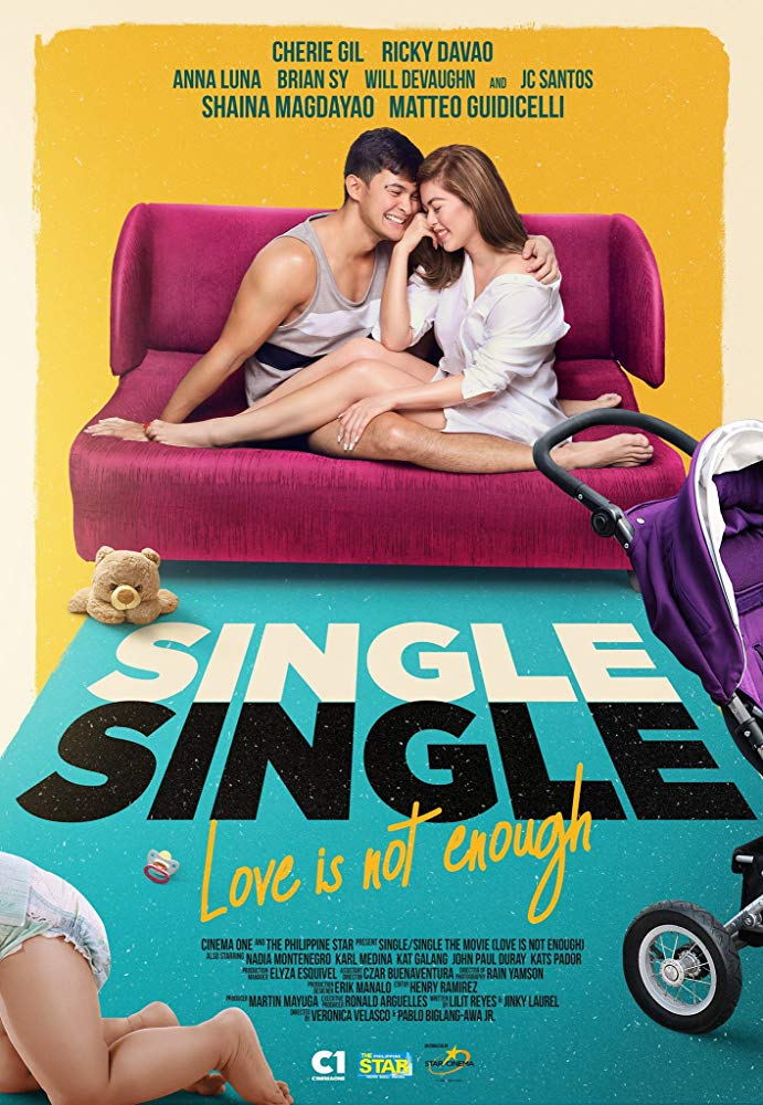 Single/Single: Love Is Not Enough [2018 Philippines Movie] Drama, Romance