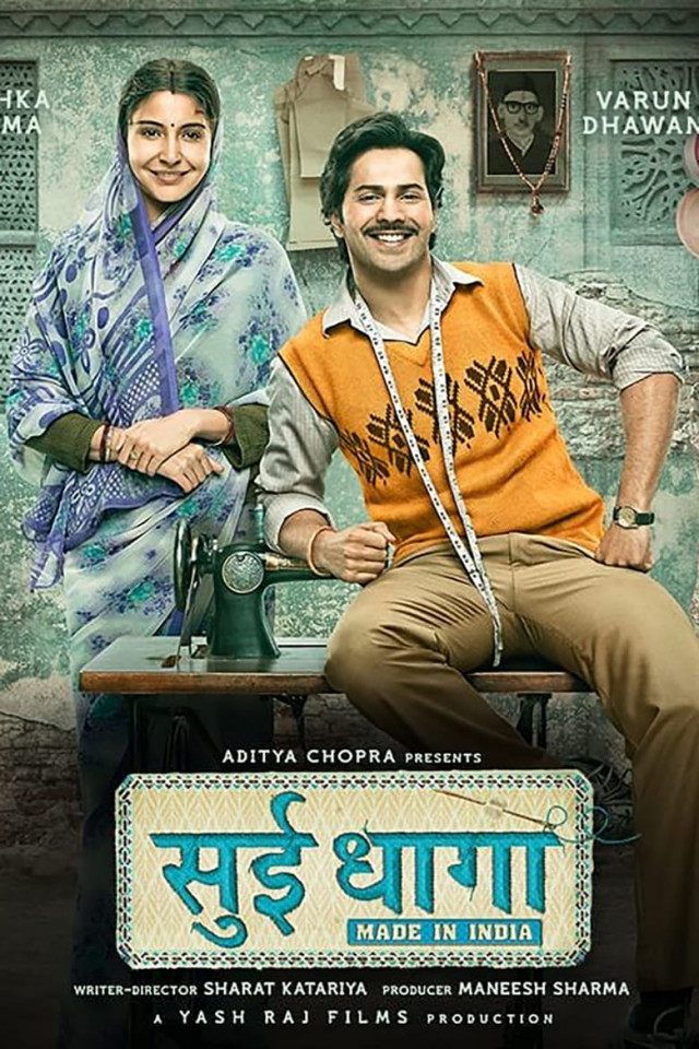 Sui Dhaaga: Made in India [2018 India Movie] Hindi, Drama, Comedy