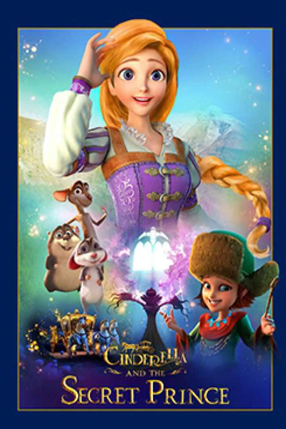 Cinderella and the Secret Prince [2018 USA Movie]