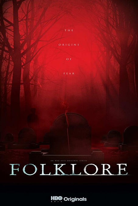 Folklore [2018 Indonesia, Japan, Thailand, Malaysia Series] 6 episodes END (1) Horror, English Sub