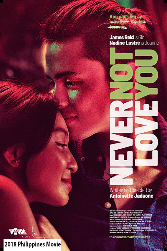 Never Not Love You [2018 Philippines Movie] Drama, Romance