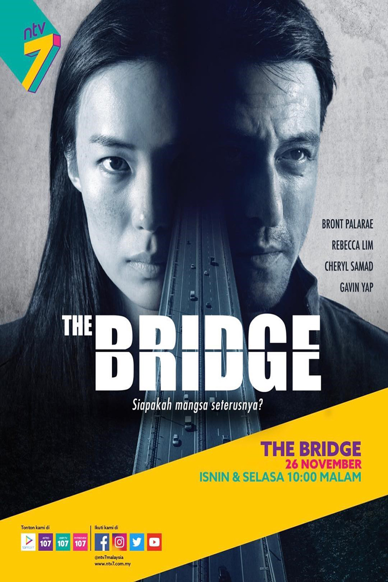 The Bridge [2018 Malaysia Series] 10 episodes END (2) Drama