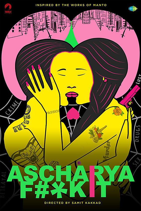 Ascharya Fuck It [2018 India Movie] Hindi, Adult, Thriller