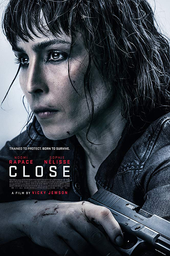 Close [2019 USA Movie] Action, Thriller