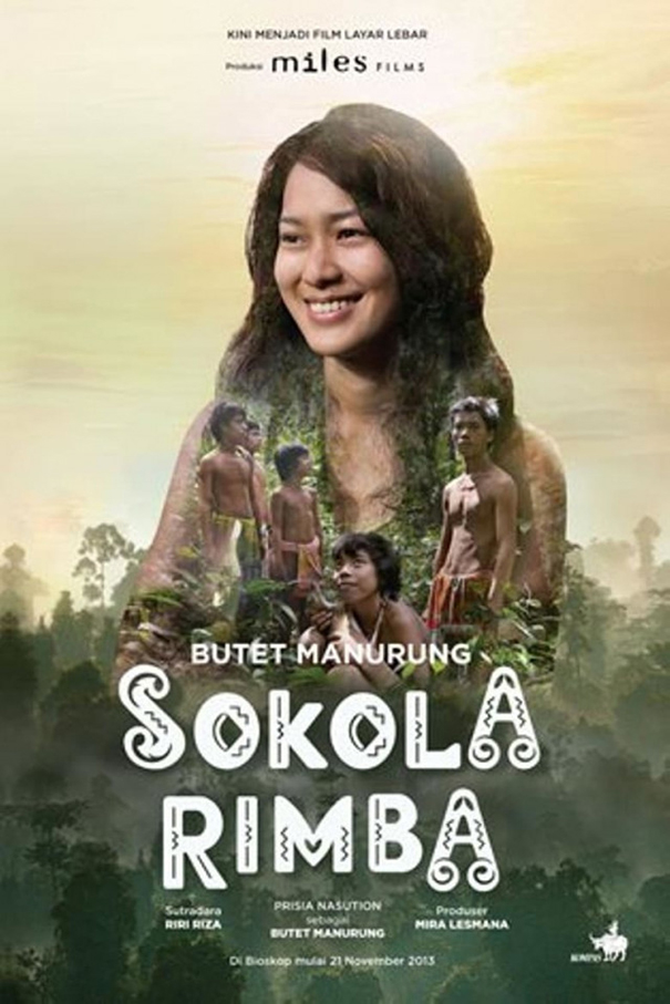 Sokola Rimba [2013 Indonesia Movie] Drama, True Story