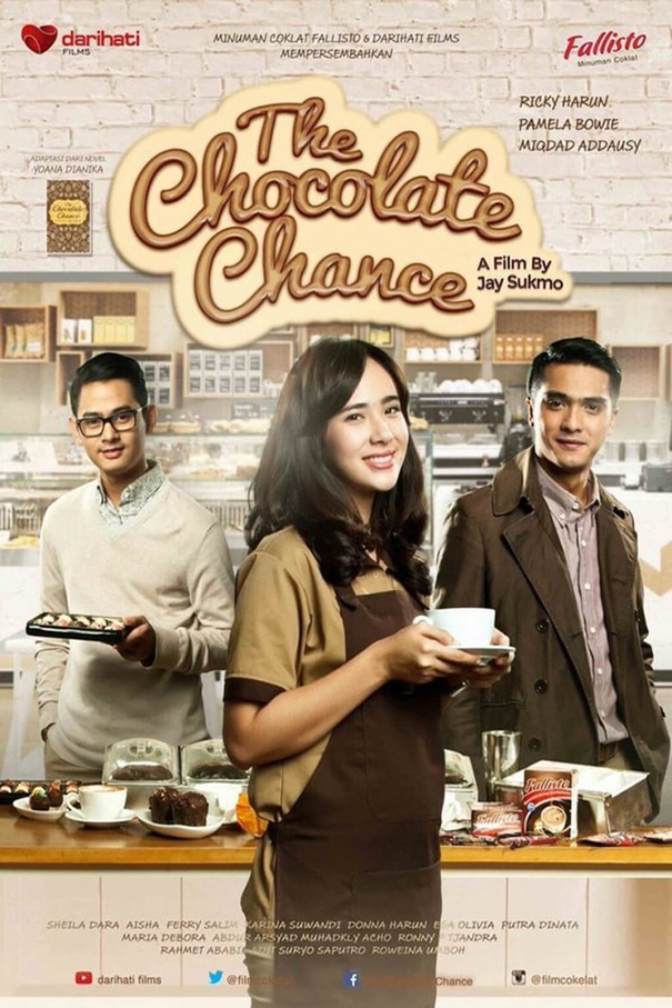 The Chocolate Chance [2017 Indonesia Movie] Drama, Adaptasi Novel