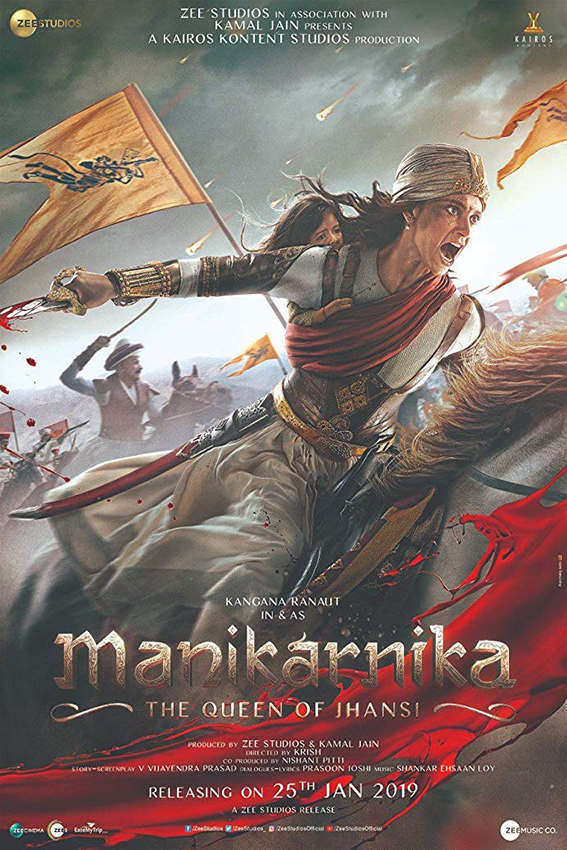 Manikarnika The Queen of Jhansi [2019 India Movie] Drama, Action, History