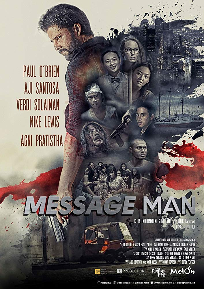 Message Man [2018 Indonesia, Australia Movie] Action, Crime, Thriller