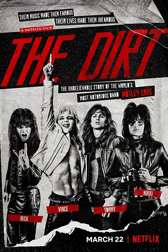 The Dirt [2019 USA Movie] True Story, Comedy, Drama