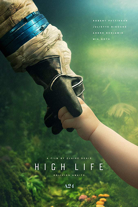 High Life [2018 USA Movie] Sci Fi, Adventure