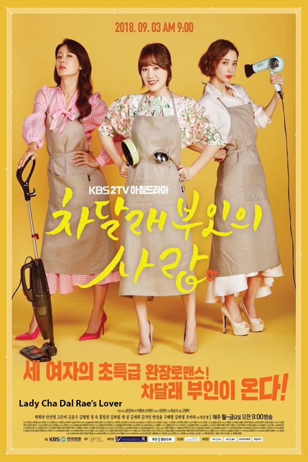 Lady Cha Dal-Rae's Lover [2018 South Korea Series] 99 episodes END (10) Drama, Comedy