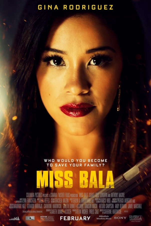 Miss Bala [2019 USA, Mexico Movie] Action, Thriller
