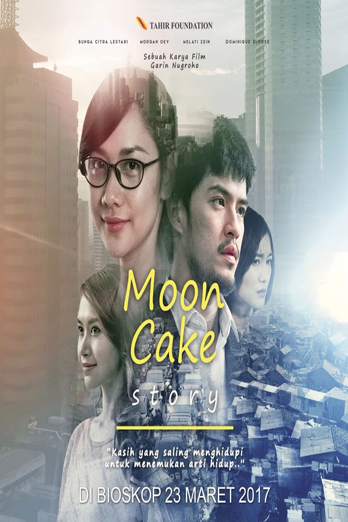 Mooncake Story [2017 Indonesia Movie] Drama