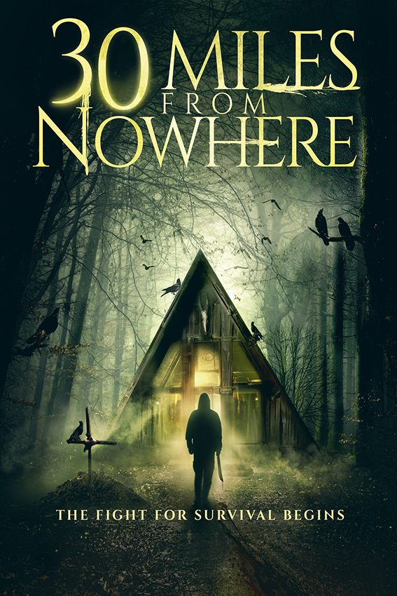 30 Miles From Nowhere [2018 USA Movie] Horror, Thriller