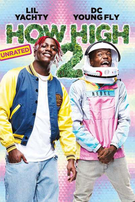 How High 2 [2019 USA Movie] Comedy
