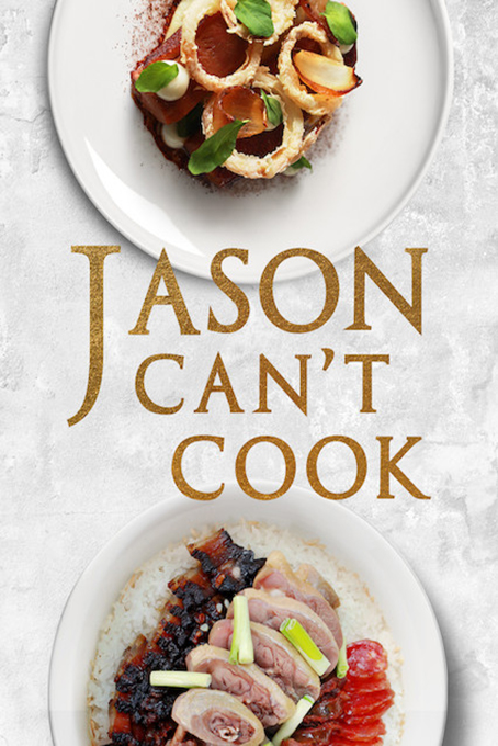 Jason Can't Cook [2018 Malaysia Series] 12 episodes END (2) Show