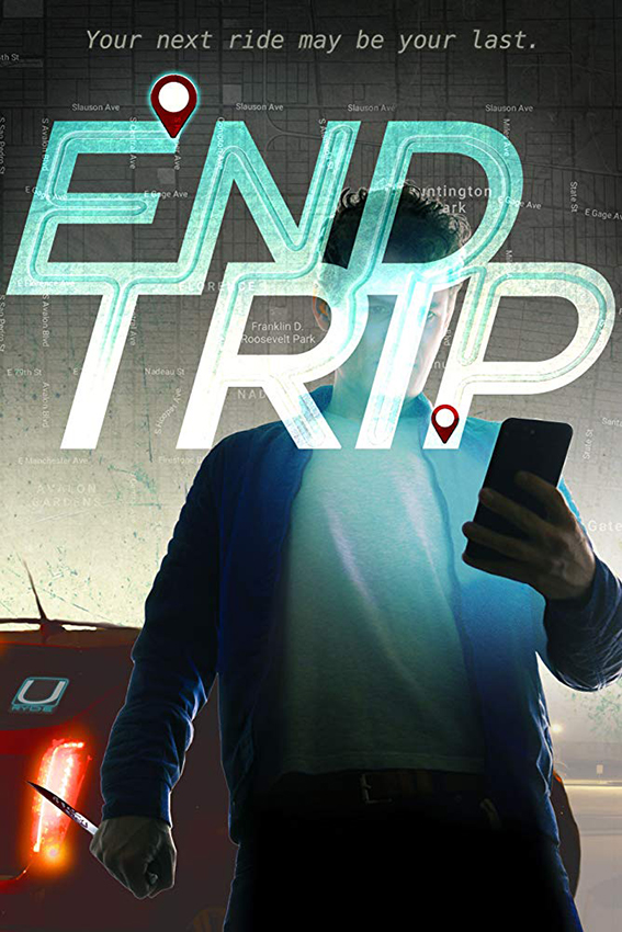 End Trip [2018 USA Movie] Horror, Thriller