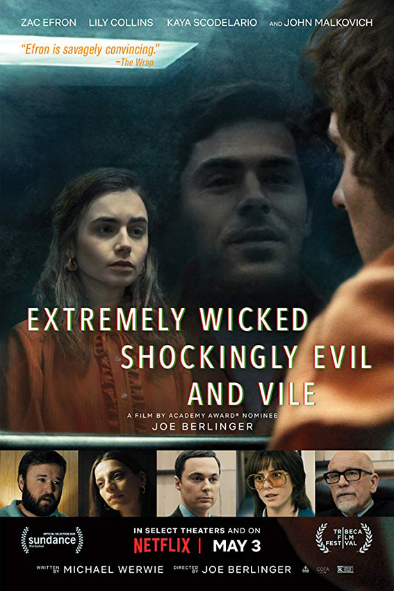 Extremely Wicked, Shockingly Evil and Vile [2019 USA Movie] Crime, Drama, Biography, True Story