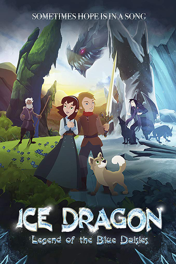 Ice Dragon: Legend of the Blue Daisies [2018 Canada Movie] Animation, Family