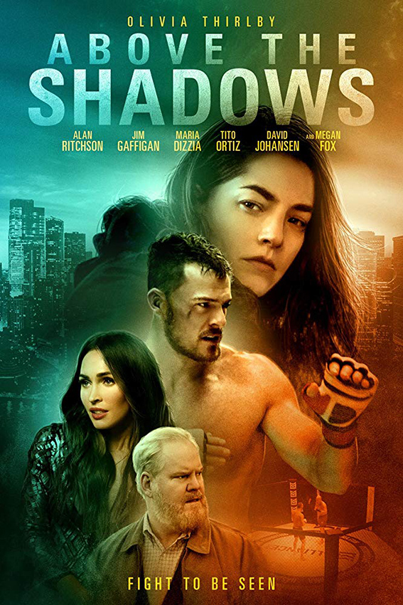 Above the Shadows [2019 USA Movie] Fantasy, Romance