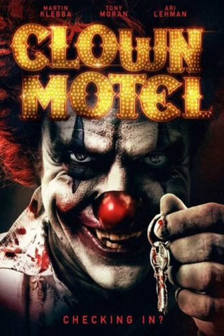 Clown Motel: Spirits Arise [2019 USA Movie] Horror