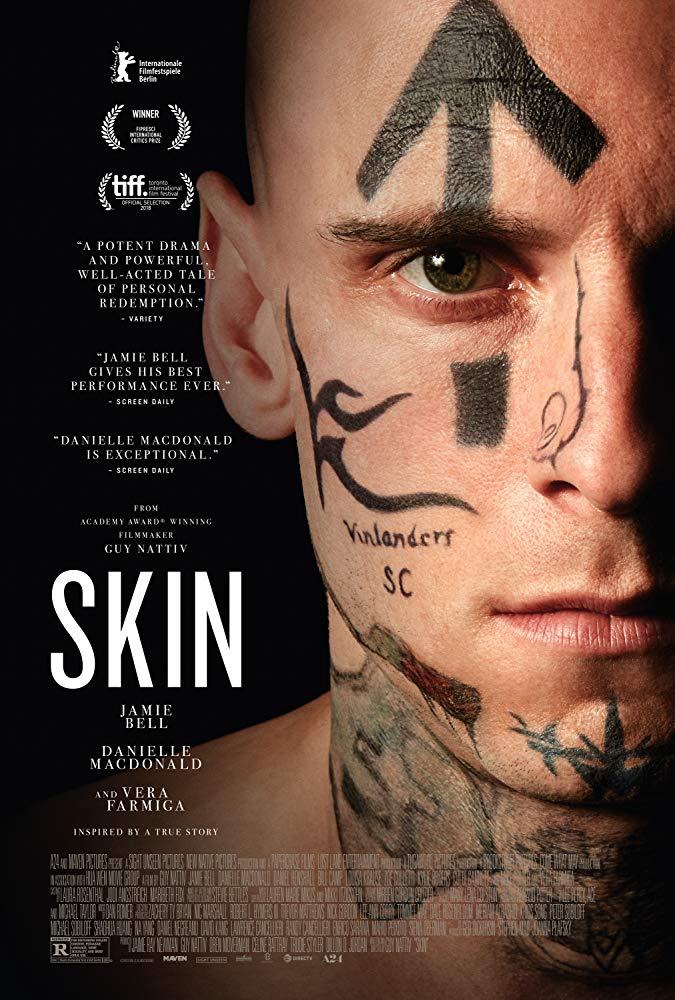 Skin [2019 USA Movie] Crime, Drama, True Story, Biography