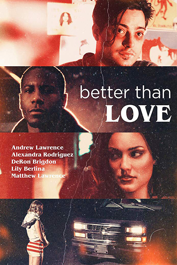 Better Than Love [2019 USA Movie] Drama, Romance
