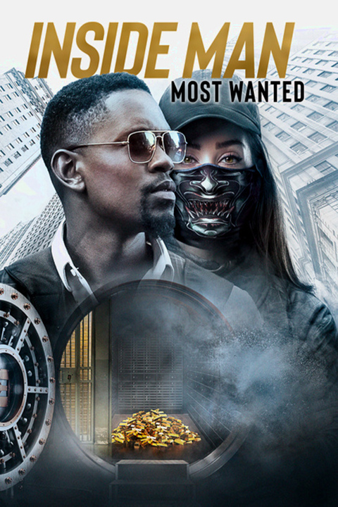 Inside Man: Most Wanted   [2019 USA Movie] Action