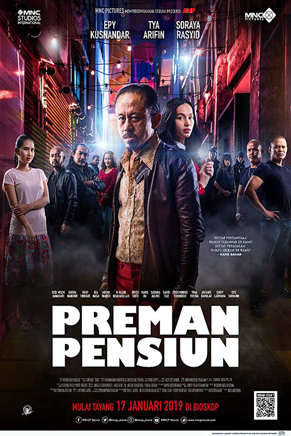 Preman Pensiun [2019 Indonesia Movie] Comedy, Drama