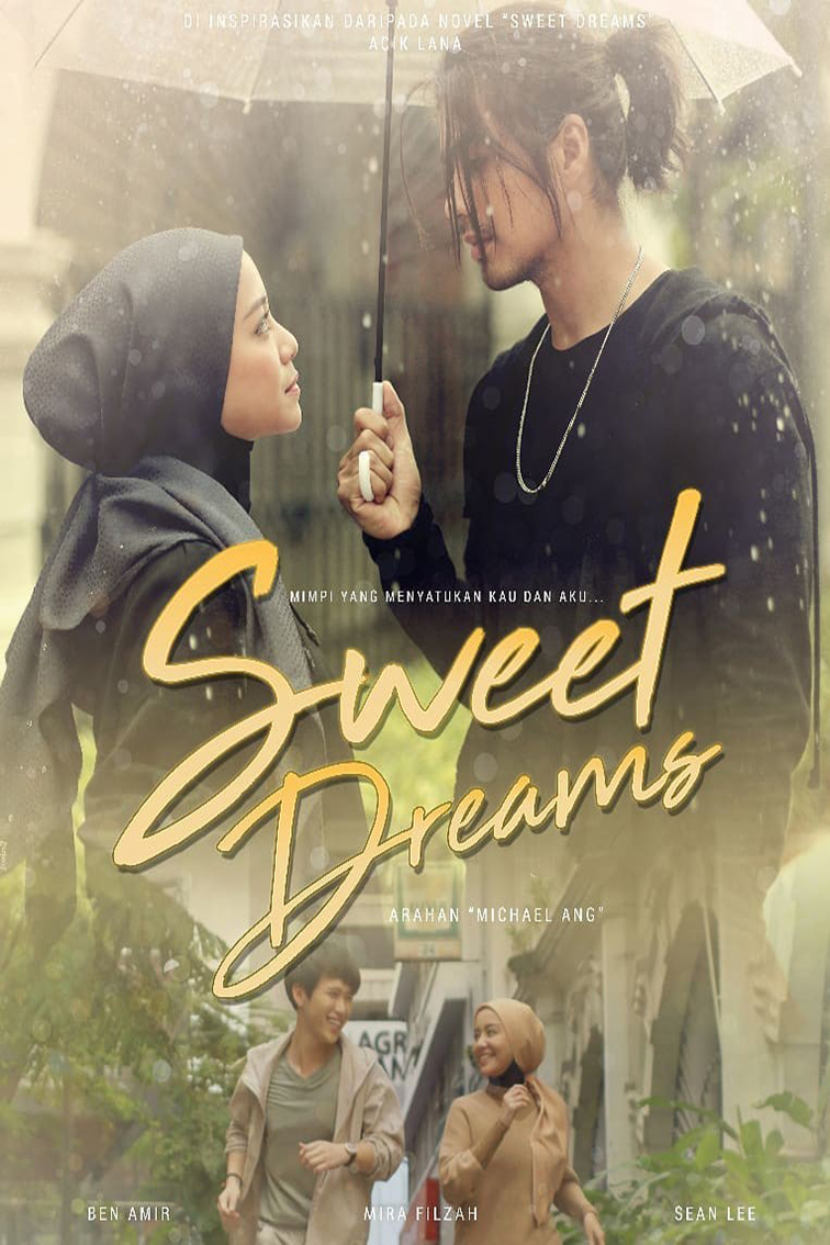 Sweet Dreams [2019 Malaysia Series] 20 episodes END (3) Drama